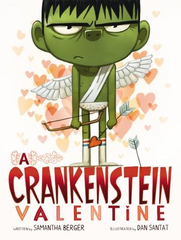 A Crankenstein Valentine by Samantha Berger Cover Books about Valentine's Day